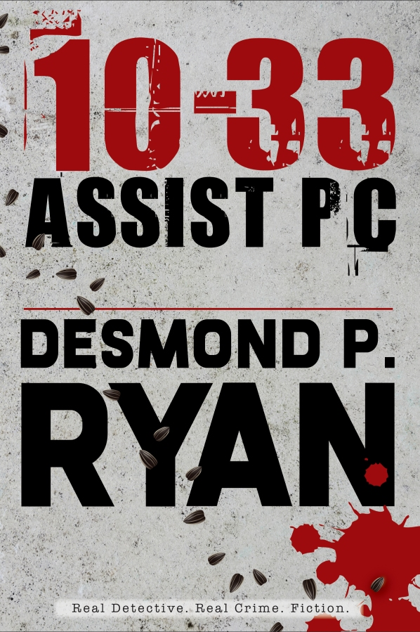 Book Tour: 10-33 Assist PC by Desmon P. Ryan
